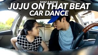 Download Juju on that beat Car Dance | Ranz and Niana Video