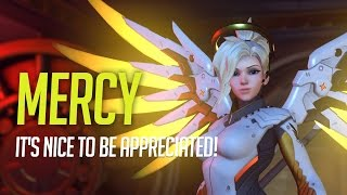 Download Overwatch - Mercy Guide - It's Nice To Be Appreciated! (Tips and Advice) Video