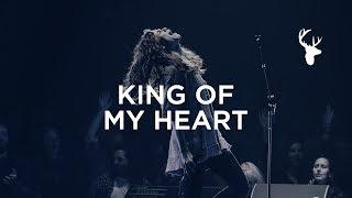 Download King of My Heart - Steffany Gretzinger + Jeremy Riddle | Bethel Worship Video