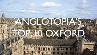 Download Anglotopia's Oxford Top 10 - Top Ten Things to See and Do in Oxford Video