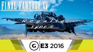 Download Official Regalia Type-F Gameplay - Final Fantasy XV Video