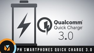 Download Smartphones in PH with Quick Charge 3.0 Feature Video