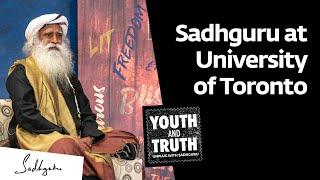 Download Sadhguru at University of Toronto - Youth and Truth, Nov 12, 2019 [Full Talk] Video