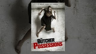 Download The Butcher Possessions Video