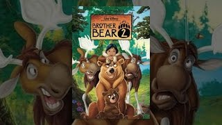 Download Brother Bear 2 Video