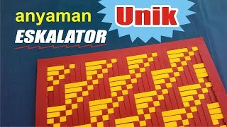 Download anyaman Unik ESKALATOR Cara mudah membuat anyaman kertas Video