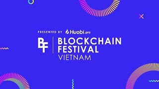Download Blockchain Festival Vietnam, Presented by Huobi Pro Video
