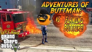 Download Adventures of Buttman #5: FLAMING BUTTFIRE! (Annoying Orange GTA V) Video
