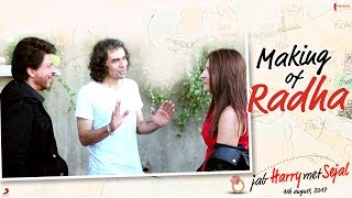 Download Making of Radha   Jab Harry Met Sejal   Shah Rukh Khan, Anushka Sharma Video