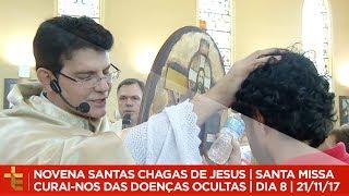 Download NOVENA DAS SANTAS CHAGAS DE JESUS | CURAI-NOS DAS DOENÇAS OCULTAS | DIA 8 | 21/11/17 Video