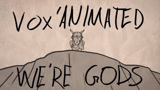 Download Vox'Animated - We're Gods Video