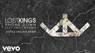Download Lost Kings - Phone Down (Justice Skolnik Remix) [Audio] ft. Emily Warren Video