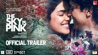 Download The Sky Is Pink - Official Trailer   Priyanka C J, Farhan A, Zaira W, Rohit S   Shonali B   Oct 11 Video