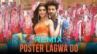 Download Poster Lagwa Do Remix Song - Dj Yogi | Luka Chuppi | Kartik Aaryan | Kriti Sanon | official video Video