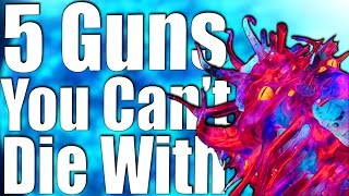 Download TOP 5 GUNS YOU CAN'T DIE WITH IN ZOMBIES. Video