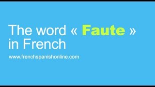 Download The word ″Faute″ in French Video