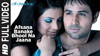 Download Afsana Banake Bhool Na Jaana [Full Song] | Dil Diya Hai Video