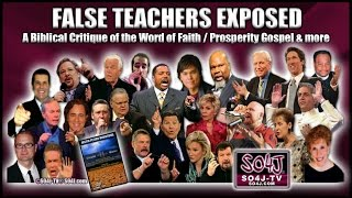 Download FALSE TEACHERS EXPOSED: Word of Faith/Prosperity Gospel   Justin Peters/SO4J-TV Video