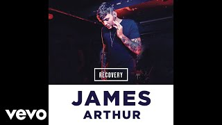Download James Arthur - Recovery [Drumsound & Bassline Smith Remix] (Audio) Video