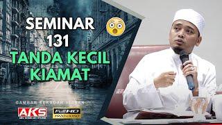 Download #2 Seminar Merungkai 131 Tanda-Tanda Kecil KIAMAT | Ustaz Wadi Anuar Video