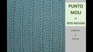 Download Como tejer el punto moli en dos agujas- Labores y Punto Video