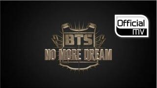 Download [MV] BTS(방탄소년단) No More Dream(노 모어 드림) Video