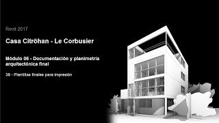 Download Revit 2017 - Casa Citröhan 38 Plantillas finales para impresión Video