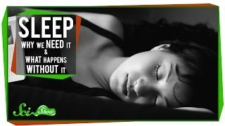 Download Sleep: Why We Need It and What Happens Without It Video