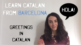 Download Learn Greetings in Catalan Video
