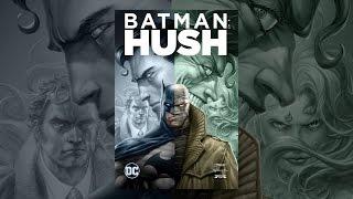 Download Batman: Hush Video