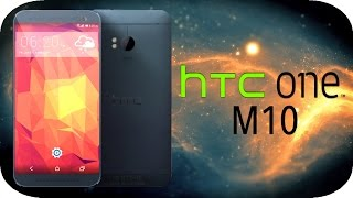Download Next New HTC One M10 (2016) and Sense 8 - What I Want to See! Video
