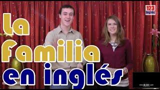 Download Los miembros de la Familia en inglés Video