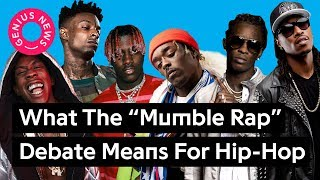 """Download What The """"Mumble Rap"""" Debate Means For Hip-Hop 