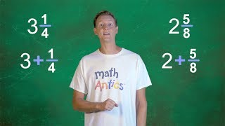 Download Math Antics - Adding Mixed Numbers Video