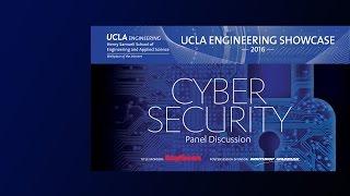 Download 2016 UCLA Engineering Cybersecurity Panel Webcast Video
