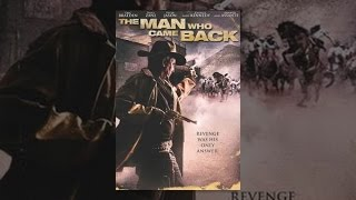 Download The Man Who Came Back Video