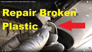 Download HOW to fix BROKEN ″PLASTIC″ ONCE AND FOR ALL 4 cheap ! Video