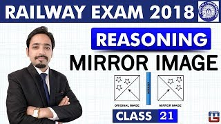 Download Mirror Image | Class - 21 | Reasoning | RRB | Railway ALP / Group D | 8 PM Video