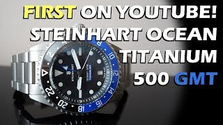 Download NEW Release! Steinhart Ocean Titanium 500 GMT Premium Automatic Watch Review - Perth WAtch #72 Video