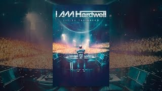 Download I AM Hardwell - Living the Dream Video