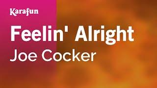 Download Karaoke Feelin' Alright - Joe Cocker * Video