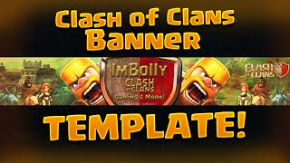 Download FREE Clash of Clans Banner Template! ( Photoshop ) Youtube Channel Art Free! Video