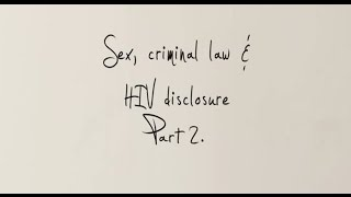 Download Sex, criminal law & HIV non-disclosure: What is wrong with Canada's approach to HIV non-disclosure? Video