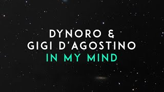 Download Dynoro, Gigi D'Agostino - In My Mind Video