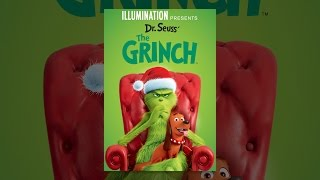 Download Illumination Presents: Dr. Seuss' The Grinch Video