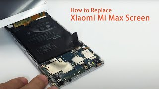 Download How to Replace the Xiaomi Mi Max Screen Video