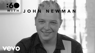 Download John Newman - :60 With (Vevo UK) Video