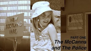 Download The McCanns and The Police [Part One] Video
