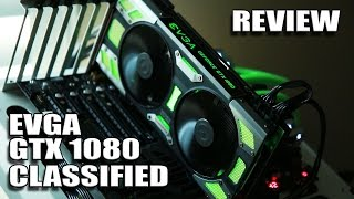 Download EVGA GTX 1080 Classified - Review and Comparison Video