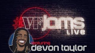 Download #VFJams LIVE! - Devon Taylor Video
